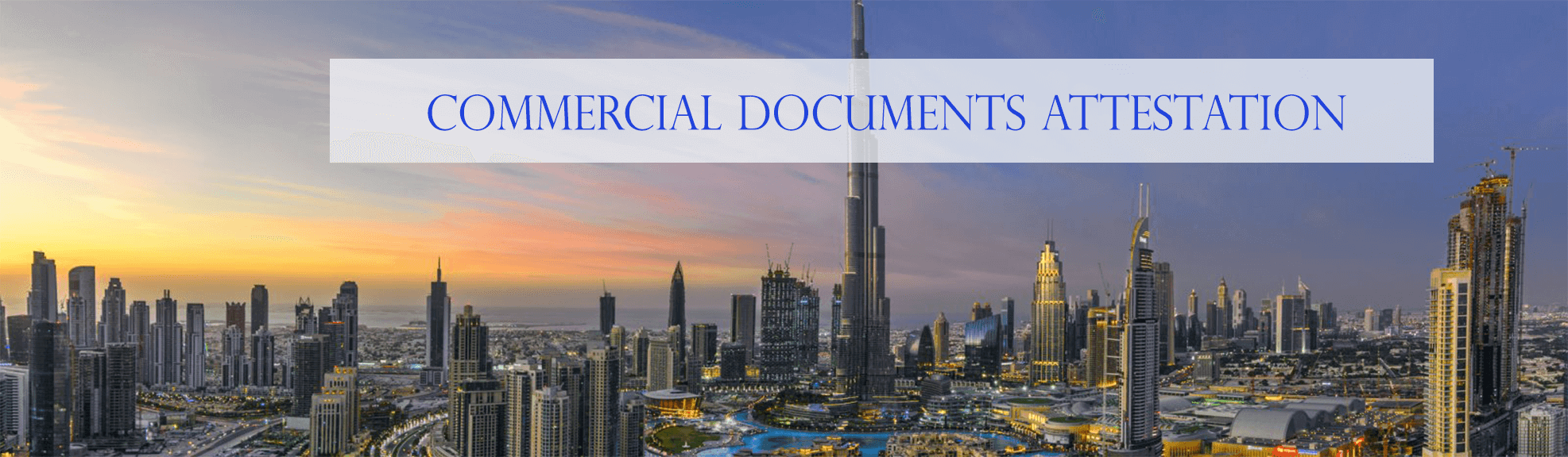 Commercial Document Attestation Services in UAE