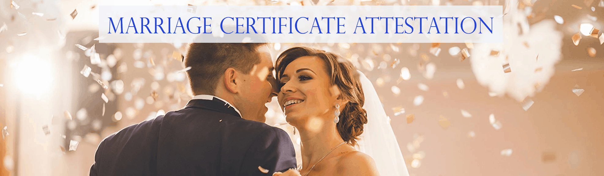 Marriage Certificate Attestation Services in Dubai